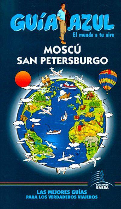 GUÍA AZUL MOSCÚ Y SAN PETERSBURGO