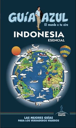 INDONESIA ESENCIAL GUIA AZUL
