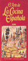 ARTE DE LA COCINA ESPAÑOLA