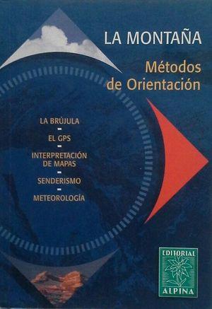 LA MONTAÑA - MÉTODOS DE ORIENTACIÓN