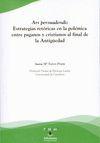 ARS PERSUADENDI: ESTRATEGIAS RETÓRICAS EN LA POLÉMICA ENTRE PAGANOS Y CRISTIANOS