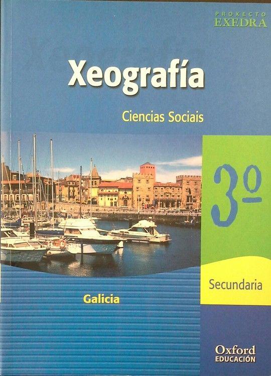 PROXECTO EXEDRA, CIENCIA SOCIAIS, XEOGRAFÍA, 3 ESO (GALICIA)