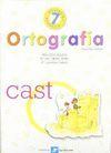 ORTOGRAFÍA, 4 EDUCACIÓN PRIMARIA. CUADERNO 7
