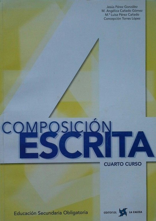COMPOSICIÓN ESCRITA, 4 ESO