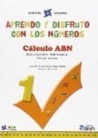APRENDO Y DISFRUTO CON LOS NUMEROS 1 C.ABN 15