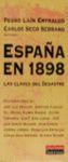 ESPAÑA EN 1898.LAS CLAVES DEL DESASTRE