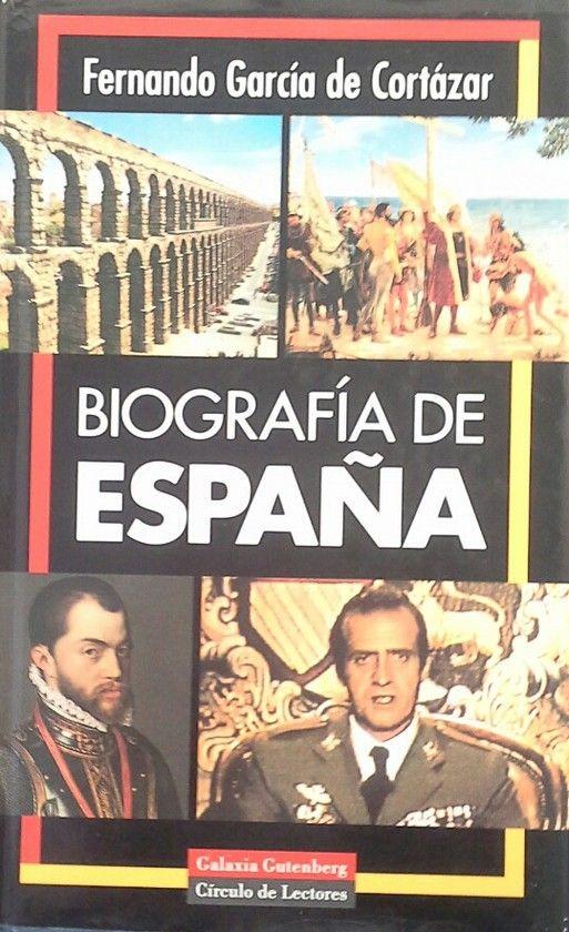 BIOGRAFÍA DE ESPAÑA