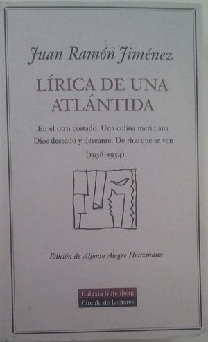 LÍRICA DE UNA ATLÁNTIDA 1936-1954