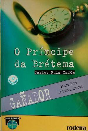 O PRÍNCIPE DA BRÉTAMA