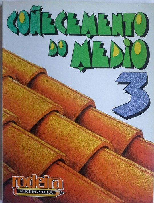 COÑECEMENTO DO MEDIO, 3 EDUCACIÓN  PRIMARIA, 2 CICLO (GALICIA)