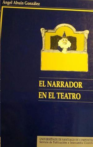 EL NARRADOR EN EL TEATRO