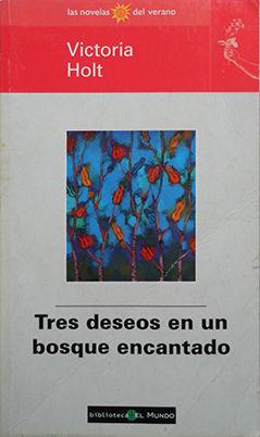 TRES DESEOS EN UN BOSQUE ENCANTADO