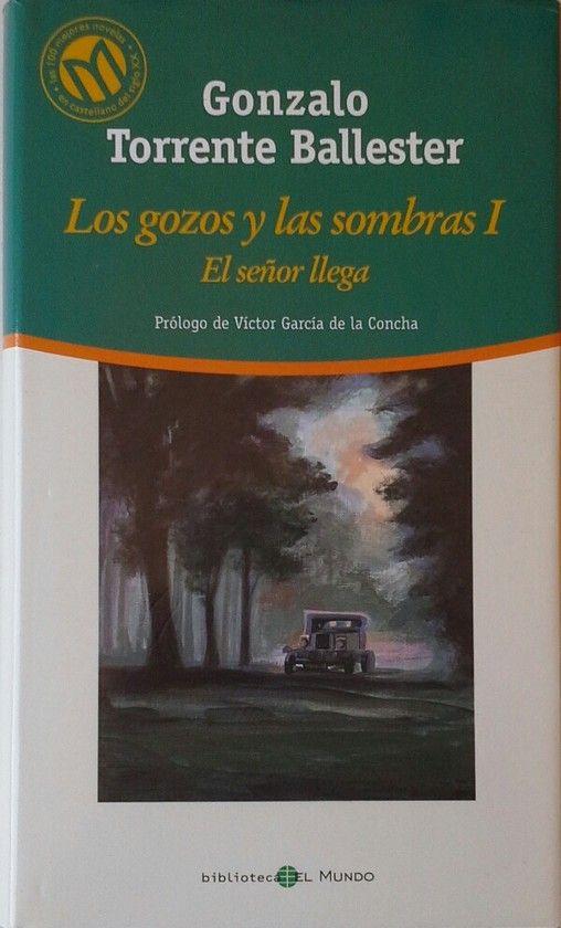 LOS GOZOS Y LAS SOMBRAS I - EL SEÑOR LLEGA