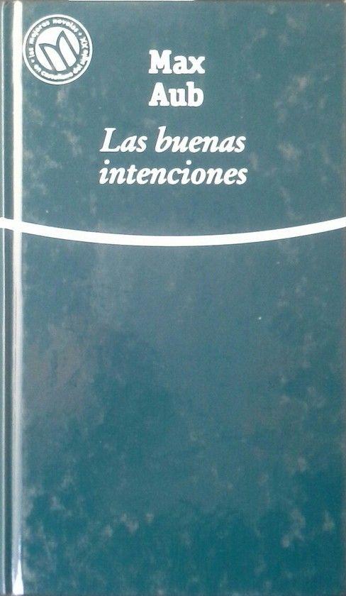 LAS BUENAS INTENCIONES