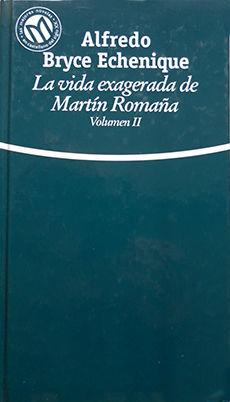 LA VIDA EXAGERADA DE MARTÍN ROMAÑA VOL II