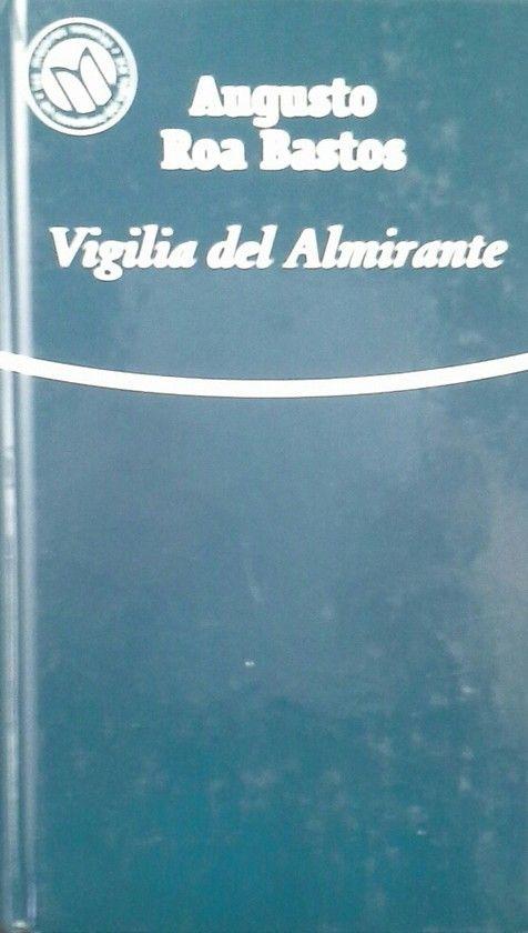 VIGILIA DEL ALMIRANTE