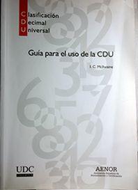 GUÍA PARA EL USO DE LA CLASIFICACIÓN DECIMAL UNIVERSAL (CDU)