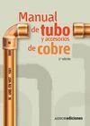 MANUAL DE TUBO Y ACCESORIOS DE COBRE (2.ª EDICIÓN)