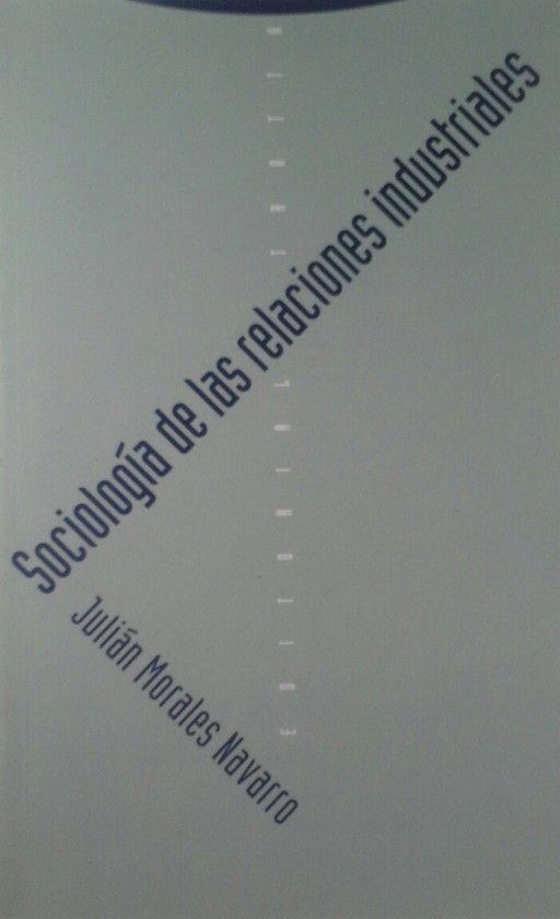 SOCIOLOGÍA DE LAS RELACIONES INDUSTRIALES