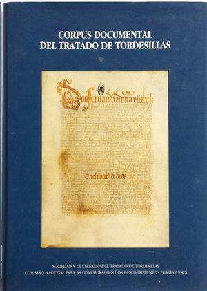 CORPUS DOCUMENTAL DEL TRATADO DE TORDESILLAS