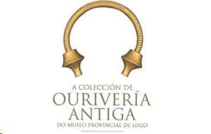 A COLECCION DE OURIVERIA ANTIGA DO MUSEO PROVINCIAL DE LUGO