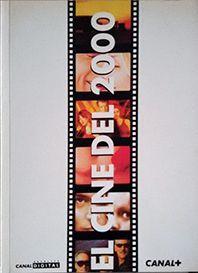 EL CINE DE 2000