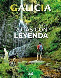 RUTAS CON LEYENDA. GALICIA