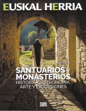 SANTUARIOS Y MONASTERIOS (EUSKAL HERRIA)
