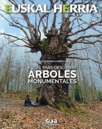 ARBOLES MONUMENTALES, RUTAS PARA DESCUBRIR