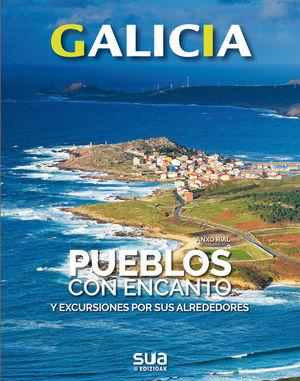GALICIA. PUEBLOS CON ENCANTO Y EXCURSIONES POR SUS ALREDEDORES