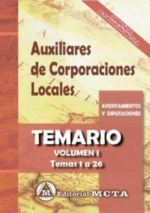 AUXILIARES DE CORPORACIONES LOCALES. TEMARIO VOL. I