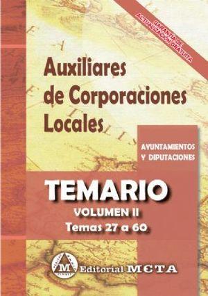 AUXILIARES DE CORPORACIONES LOCALES. TEMARIO VOL. II