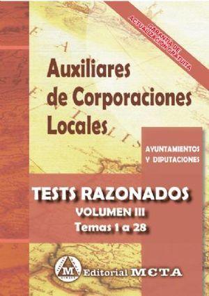 AUXILIARES DE CORPORACIONES LOCALES. TESTS RAZONADOS VOL. III