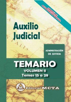 AUXILIO JUDICIAL. TEMARIO VOL. II. TEMAS 15 A 26