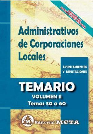ADMINISTRATIVOS DE CORPORACIONES LOCALES TEMARIO II. TEMAS 30 A 60
