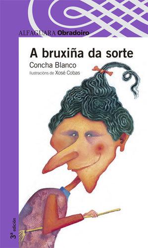 A BRUXIÑA DA SORTE - OBRADOIRO