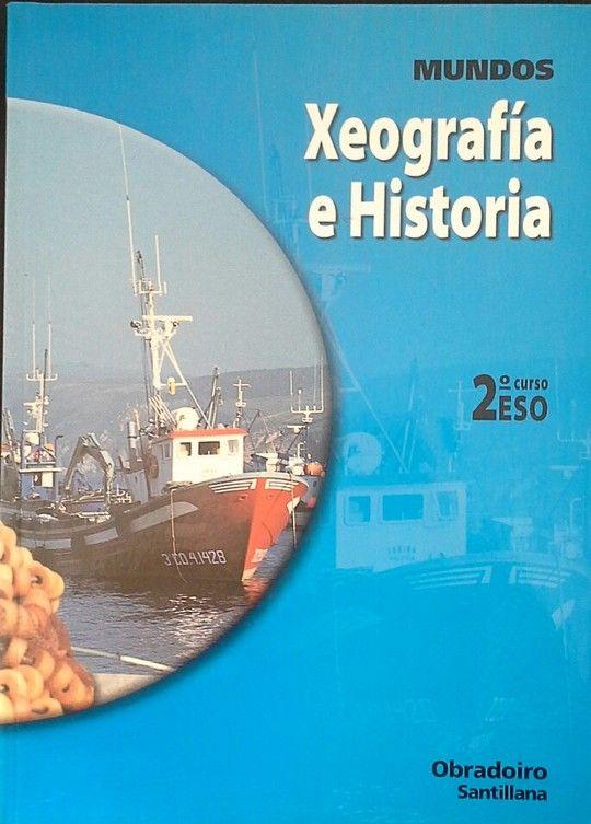 MUNDOS, XEOGRAFÍA E HISTORIA, 2 ESO, 1 CICLO (GALICIA)