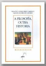 A FILOSOFÍA, OUTRA HISTORIA.