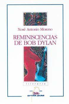 REMINISCENCIAS DE BOB DYLAN