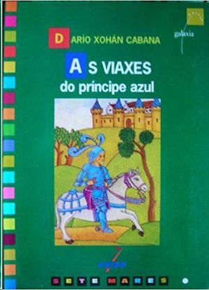 AS VIAXES DO PRÍNCIPE AZUL