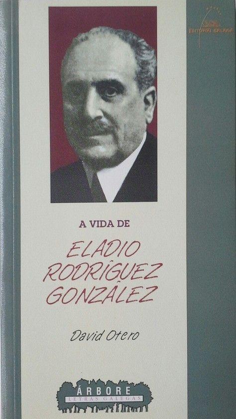 A VIDA DE ELADIO RODRÍGUEZ