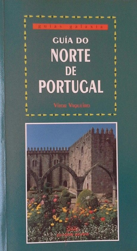GUÍA DO NORTE DE PORTUGAL