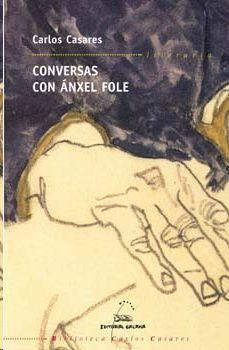 CONVERSAS CON ÁNXEL FOLE
