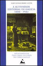 A ACTIVIDADE EDITORIAL EN GALICIA