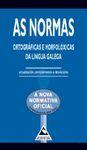 AS NORMAS.ORTOGRAFICAS E MORFOLOXICAS DA LINGUA GALEGA