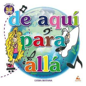 DE AQUÍ PARA ALLÁ (+CD)