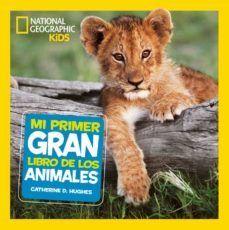 MI PRIMER GRAN LIBRO DE LOS ANIMALES