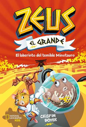 ZEUS EL GRANDE 2. EL LABERINTO DEL TEMIBLE MINOTAURO