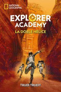 EXPLORER ACADEMY 3: LA DOBLE HE�LICE