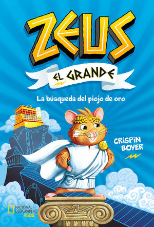 ZEUS EL GRANDE 1: LA BUSQUEDA DEL PIOJO DE ORO